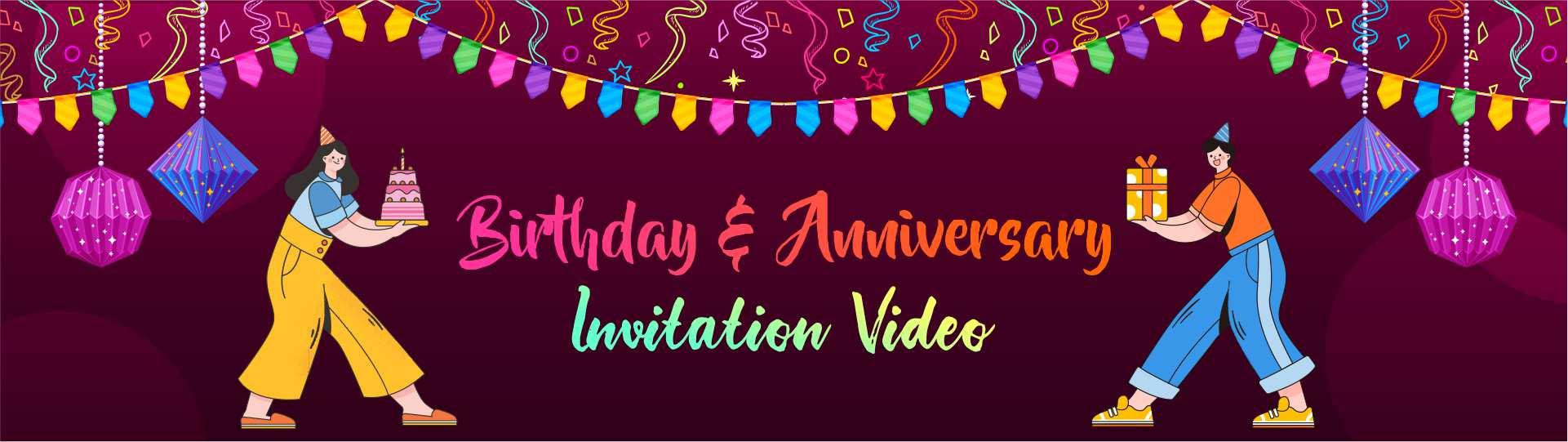 Birthday & Anniversary Video